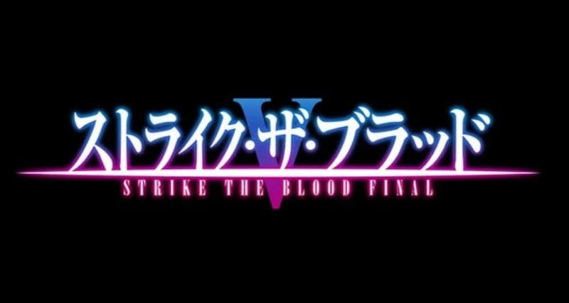 Anime Strike the Blood Mendapatkan OVA Ke-5 Sekaligus Final 1