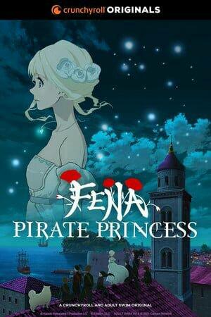 Crunchyroll dan Adult Swim Mengungkapkan Banyak Informasi tentang Fena: Pirate Princess (Kaizoku Ōjo) 2