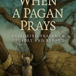 Review: When a Pagan Prays