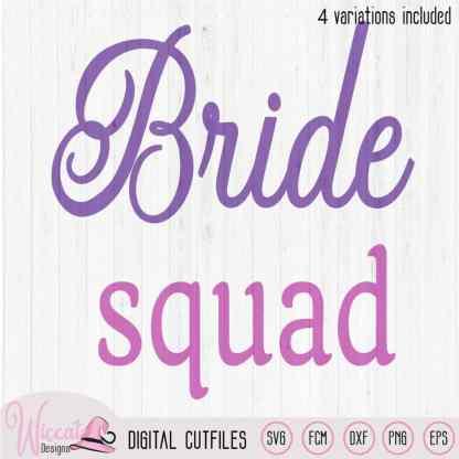 Team Bride, Bride to be svg