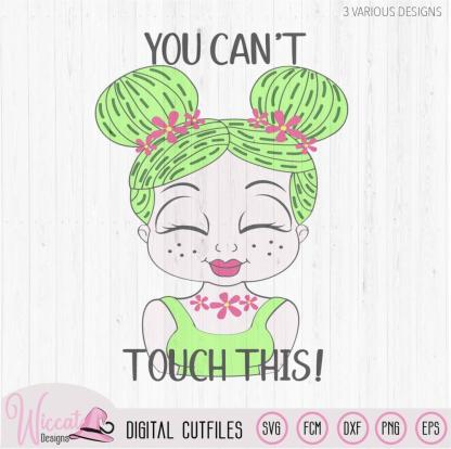 Cactus girl with you can't touch this quote