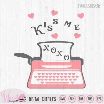 Valentine typewriter, kiss me quote,