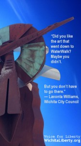 If you don't like this statue, just don't go there, says Wichita City Council member Lavonta Williams. But, you must pay for it.