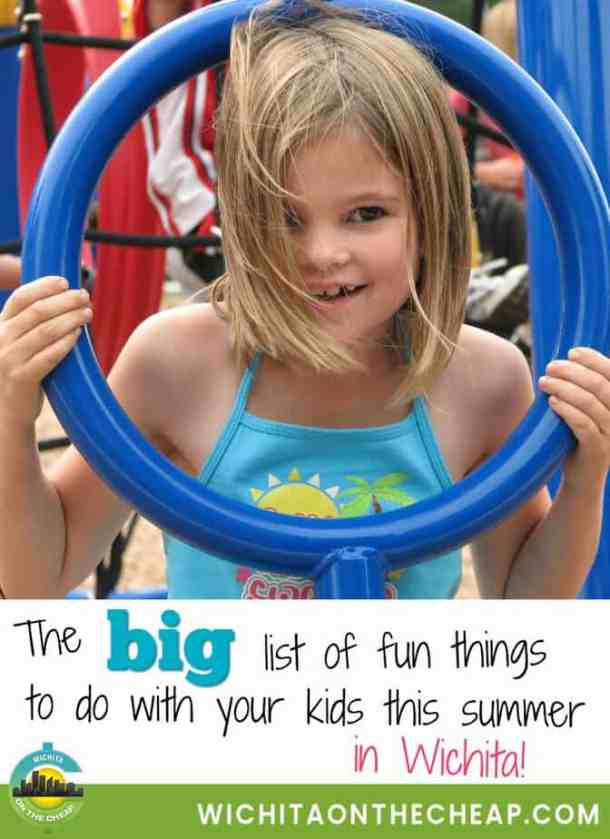 Summer activities for kids in Wichita, Kansas plus super budget- and family-friendly Wichita summer events.