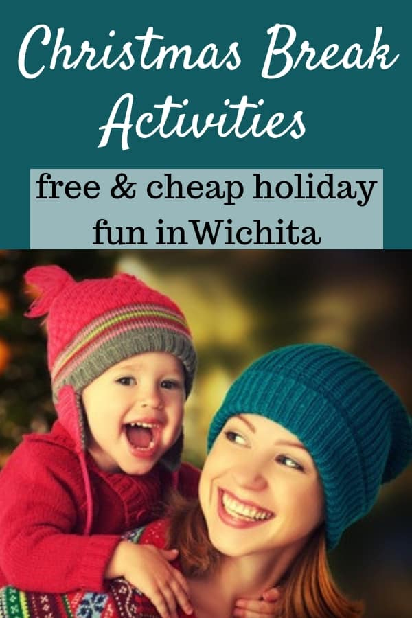 Winter break activities for kids in Wichita, Kansas. Free, cheap, and fun activities for kids when school is out for Christmas break.