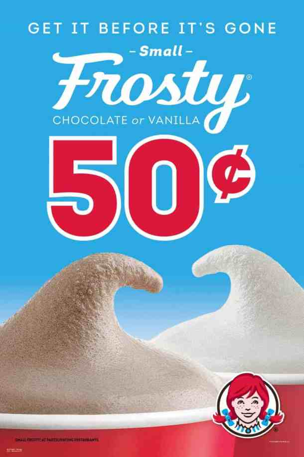 50-cent Frosty at Wendy's