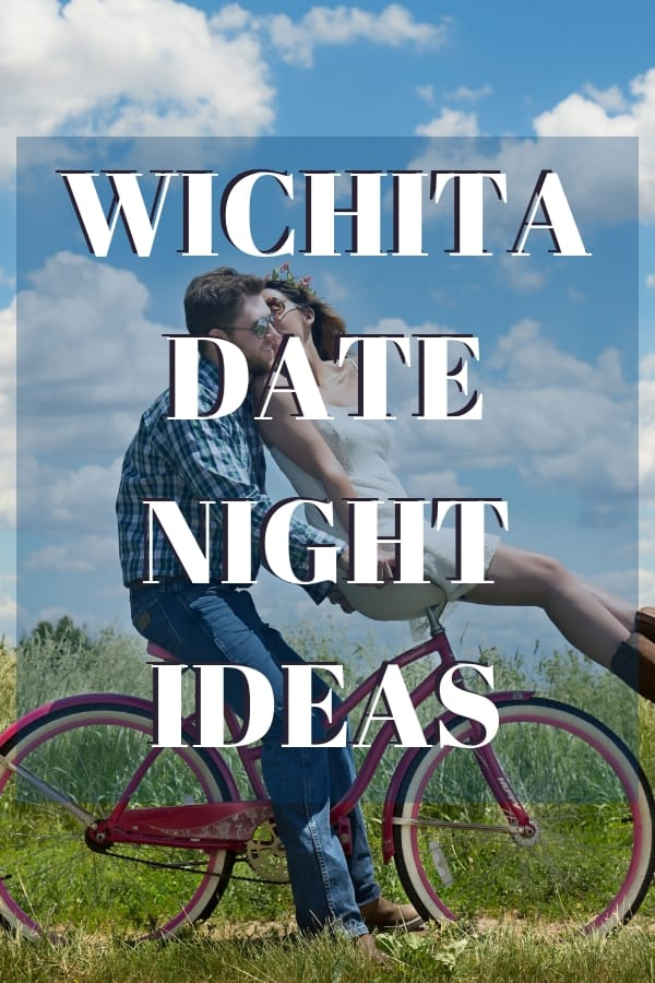 Free & Cheap Wichita Date Ideas (that don't include staying