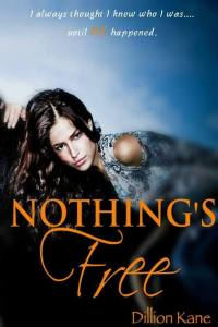 Nothing's Free Cover