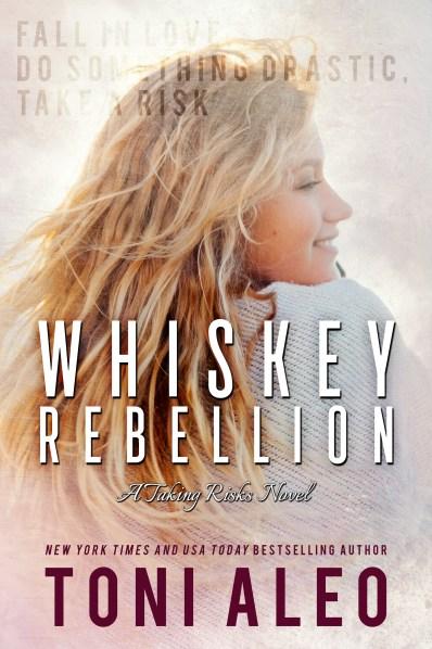 whiskey-rebellionToni-Aleo-CustomDesign-JayAheer2017-eBook-complete