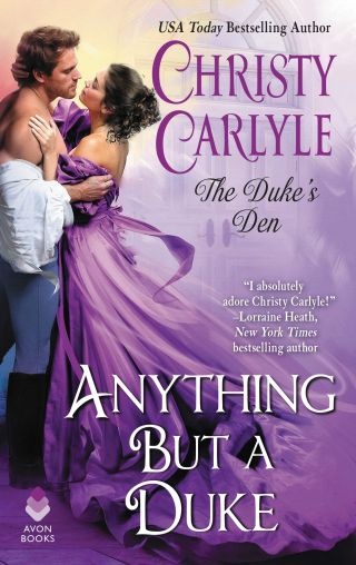 Book Cover - Anything But a Duke by Christy Carlyle