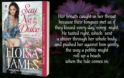 Teaser Graphic - Say No to the Duke by Eloisa James - 1.png