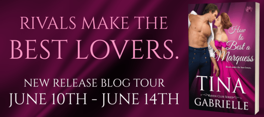 Tour Banner - How to Best a Marquess by Tina Gabrielle
