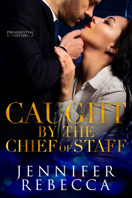 PA2-CaughtbytheChiefofStaff-ebook6x9