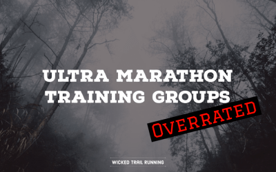 Ultra Marathon Training Groups Are Overrated