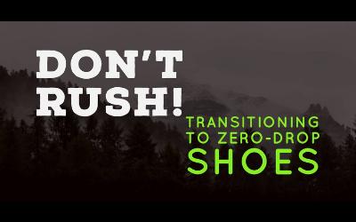 Zero Drop Shoe Transition Wicked Trail Running