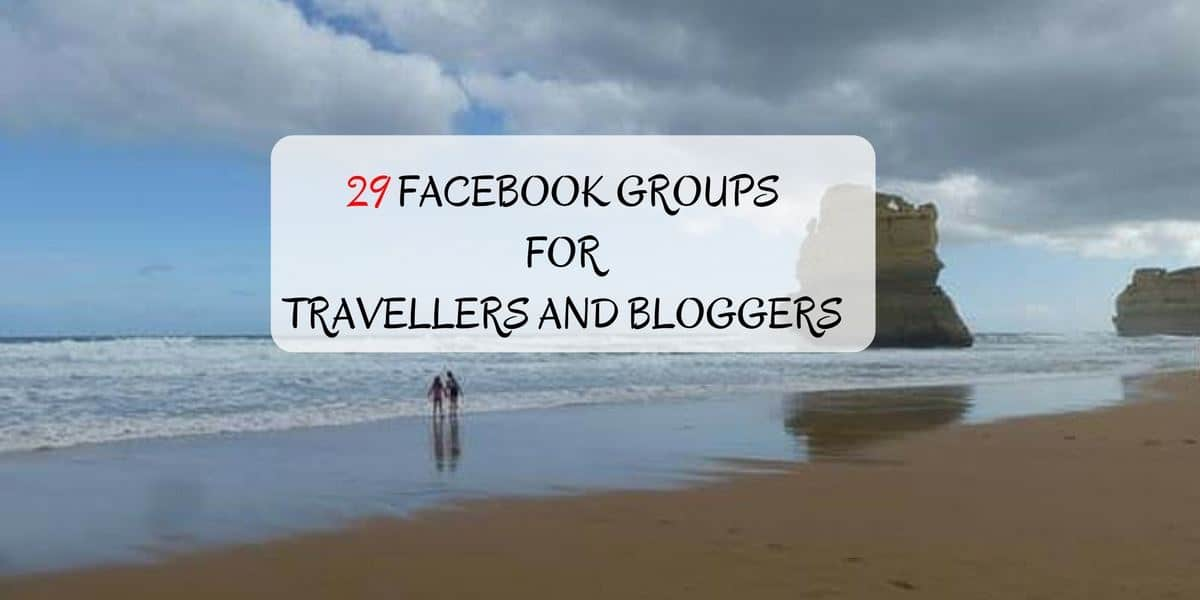 FACEBOOK GROUPS FOR TRAVELERS AND BLOGGERS