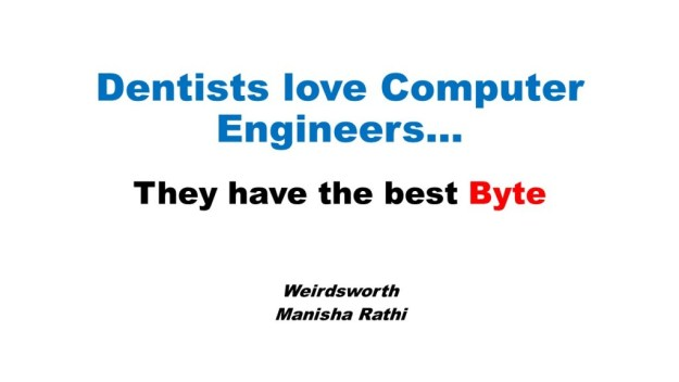 Dentists love Computer Engineers
