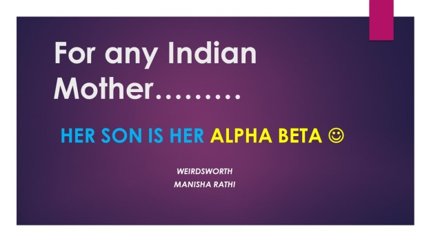 For any Indian Mother