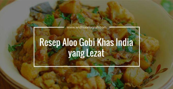 Resep Aloo Gobi Khas India yang Lezat