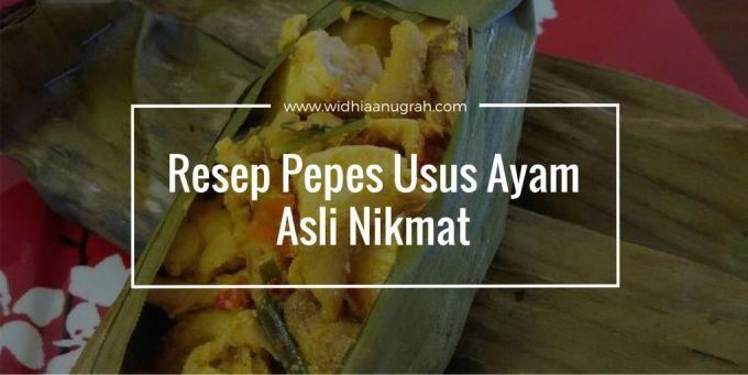 Resep Pepes Usus Ayam Asli Nikmat