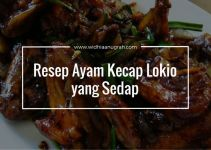 Resep Ayam Kecap Lokio yang Sedap