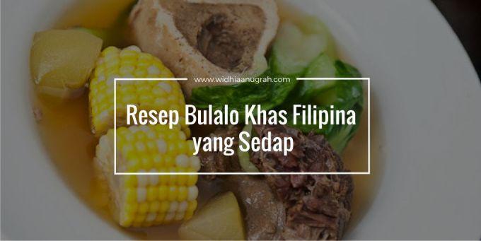 Resep Bulalo Khas Filipina yang Sedap