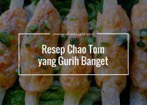 Resep Chao Tom yang Gurih Banget