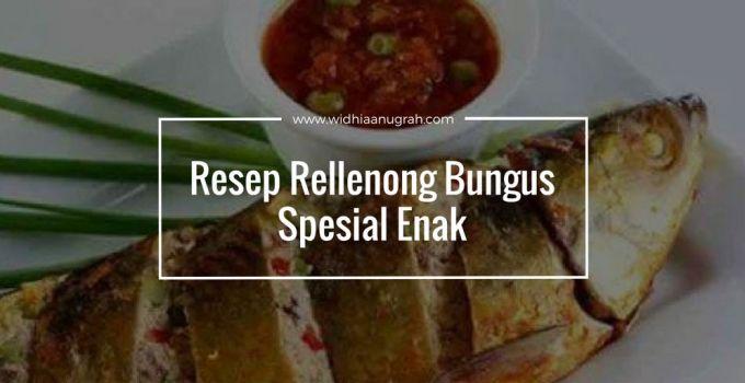 Resep Rellenong Bungus Spesial Enak