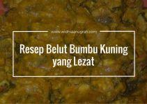 Resep Belut Bumbu Kuning yang Lezat