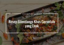 Resep Bilendango Khas Gorontalo