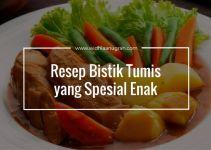 Resep Bistik Tumis yang Spesial Enak