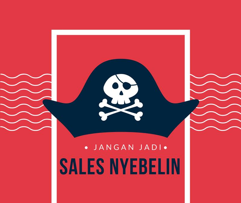 Jangan jadi Sales Nyebelin