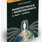 Magnetorelaksacja – skuteczna metoda na odstresowanie