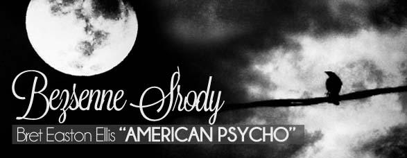 Bombla_AmericanPsycho