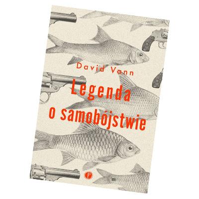 LEGENDA O SAMOBÓJSTWIE David Vann