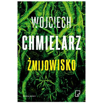 """""""Żmijowisko"""" Wojciech Chmielarz - najlepszy kryminał 2018?"""