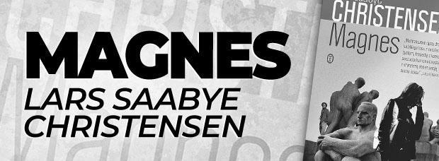 """Magnes"" Lars Saabye Christensen"