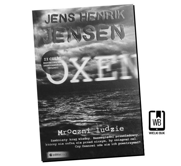 """""""Mroczni ludzie"""" Jens Henrik Jensen, przeł. Edyta Stępkowska"""