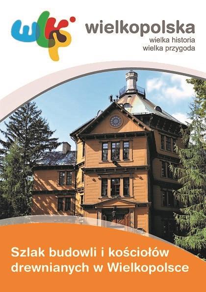 Folder kościoły drewniane w Wielkopolsce