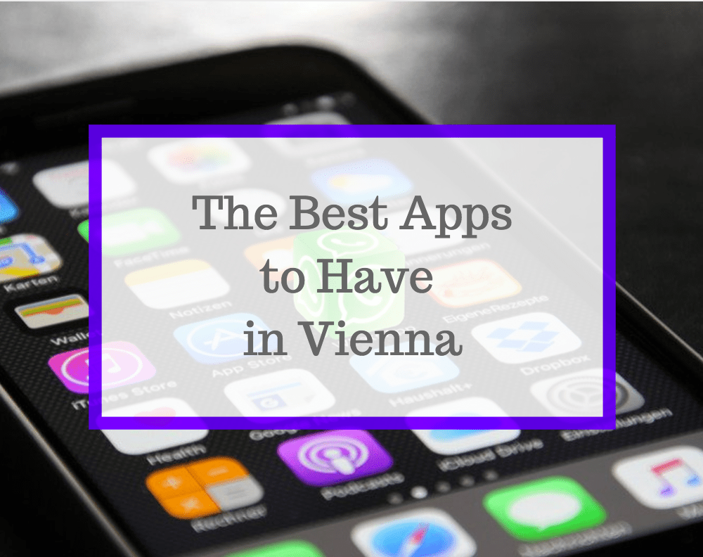 Best Apps to Have in Vienna