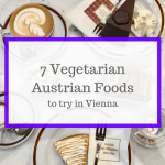 Vegetarian Austrian Foods to Try in Vienna