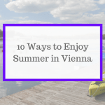 10 Summer Things to Do in Vienna
