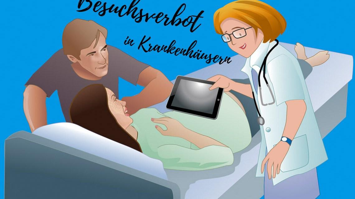 Baesuchsvervot: Krankenhausbesuchszeiten aufgehoben