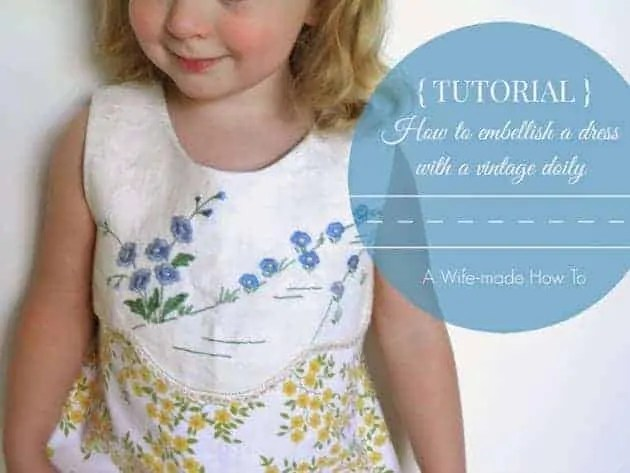 A Wife-made How To | Embellish a dress with a doily
