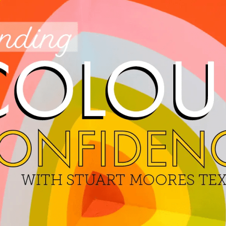 Finding Colour Confidence with Stuart Moores Textiles