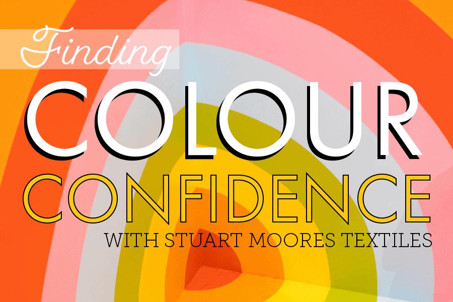 Finding Colour Confidence – Stuart Moores Textiles on experimentation & saturation