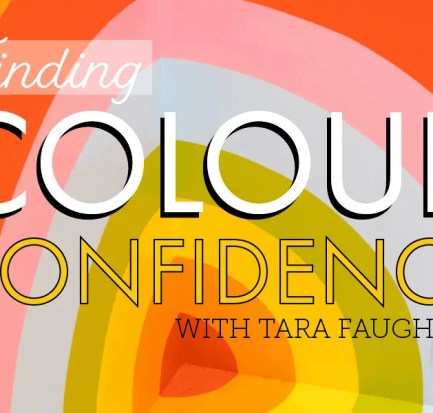 Finding Colour Confidence with Tara Faughnan