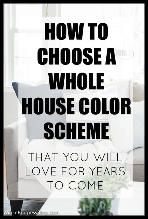 Whole House Color Scheme Pick The Perfect Colors For Your