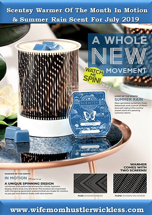 Scentsy Warmer Of The Month In Motion & Summer Rain Scent For July 2019