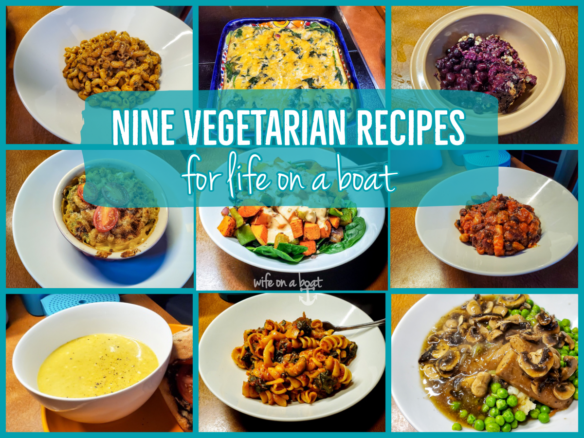 Nine Vegetarian Recipes for life on a boat